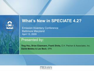 What's New in SPECIATE 4.2? Emission Inventory Conference Baltimore Maryland April 15, 2009
