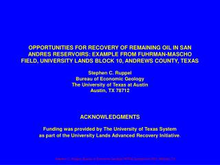 ACKNOWLEDGMENTS Funding was provided by The University of Texas System