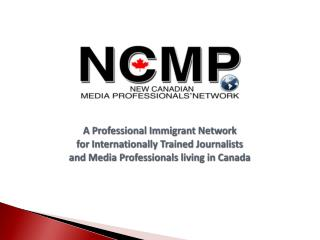 2008-2011: workshops & networking events for internationally trained journalists