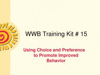 WWB Training Kit # 15