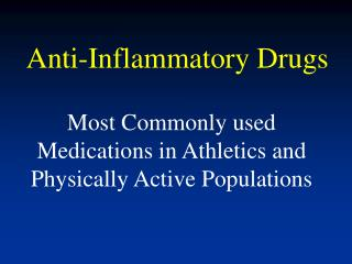 Anti-Inflammatory Drugs
