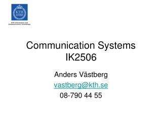 Communication Systems IK2506