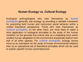 Human Ecology vs. Cultural Ecology