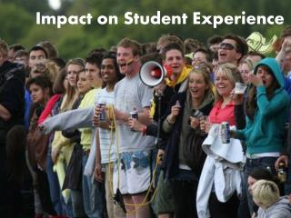 Impact on Student Experience
