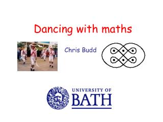 Dancing with maths Chris Budd