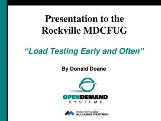 """Load Testing Early and Often"" By Donald Doane"