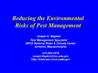 Reducing the Environmental Risks of Pest Management