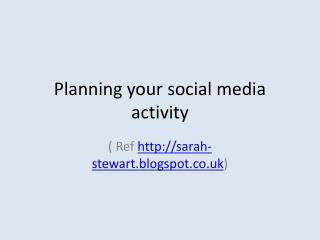 Planning your social media activity