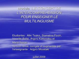 Module :  LE CONCEPT DE L'INTERCOMPREHENSION POUR ENSEIGNER LE MULTILINGUISME