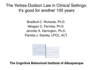 The Yerkes-Dodson Law in Clinical Settings:  It's good for another 100 years