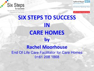 Step 1 - Discussions as the end of life approaches Step 2 - Assessment, care planning and review