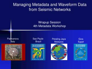 Wrapup Session 4th Metadata Workshop