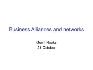 Business Alliances and networks