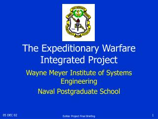 The Expeditionary Warfare Integrated Project