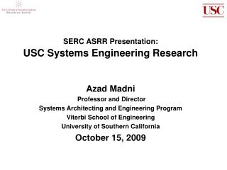 SERC ASRR Presentation: USC Systems Engineering Research