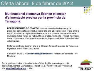 Multinacional alemanya líder en el sector d'alimentació precisa per la província de Tarragona: