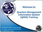 Welcome to  Quarters Management  Information System QMIS Training
