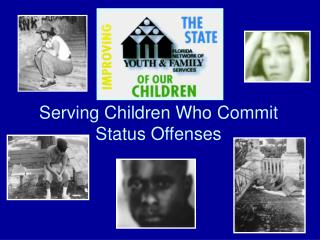 Serving Children Who Commit Status Offenses