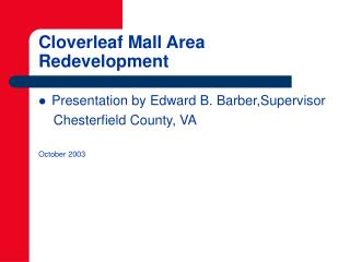 Cloverleaf Mall Area Redevelopment