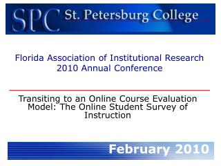 Transiting to an Online Course Evaluation Model: The Online Student Survey of Instruction