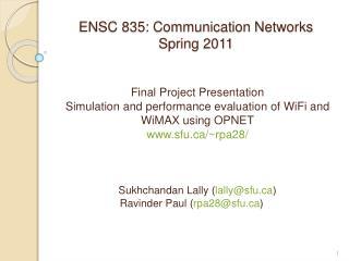 ENSC 835: Communication Networks Spring 2011
