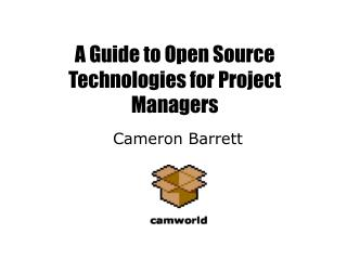 A Guide to Open Source Technologies for Project Managers