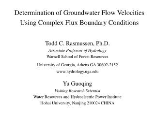 Determination of Groundwater Flow Velocities  Using Complex Flux Boundary Conditions