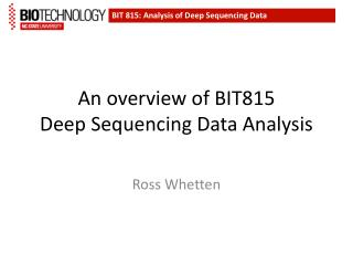 An overview of BIT815 Deep  Sequencing Data Analysis