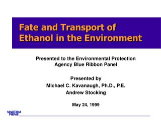 Fate and Transport of Ethanol in the Environment
