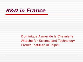 R&D in  France