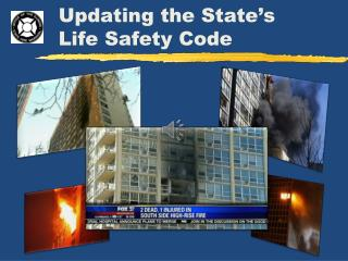 Updating the State's  Life Safety Code