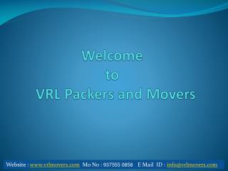 VRL Packers and Movers Ahmedabad, Bangalore, Jamnagar
