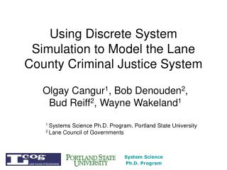 Using Discrete System Simulation to Model the Lane County Criminal Justice System