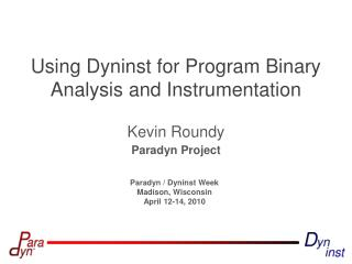 Using Dyninst for Program Binary Analysis and Instrumentation