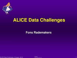 ALICE Data Challenges