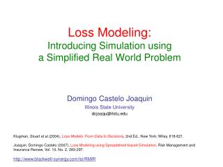 Loss Modeling:  Introducing Simulation using  a Simplified Real World Problem