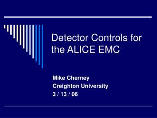 Detector Controls for the ALICE EMC