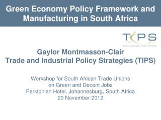 Green Economy Policy Framework and Manufacturing in South Africa