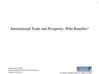 International Trade and Prosperity: Who Benefits?