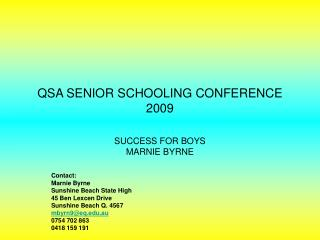 QSA SENIOR SCHOOLING CONFERENCE 2009