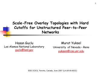 Scale-Free Overlay Topologies with Hard Cutoffs for Unstructured Peer-to-Peer Networks
