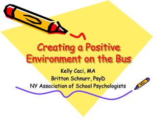 Creating a Positive Environment on the Bus