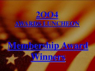 Membership Award Winners