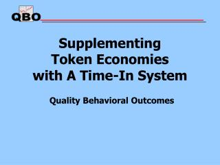 Supplementing  Token Economies  with A Time-In System