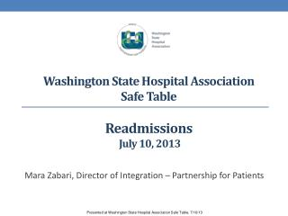Washington State Hospital Association Safe Table Readmissions  July 10, 2013
