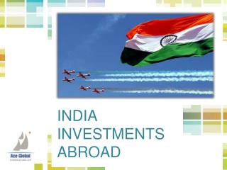 INDIA INVESTMENTS ABROAD