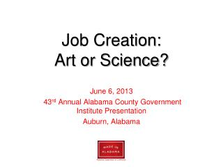 Job Creation: Art or Science?