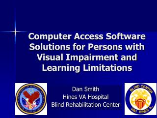 Computer Access Software Solutions for Persons with Visual Impairment and Learning Limitations