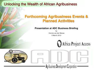 Unlocking the Wealth of African  Agribusiness
