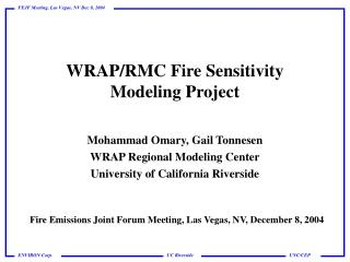 WRAP/RMC Fire Sensitivity Modeling Project